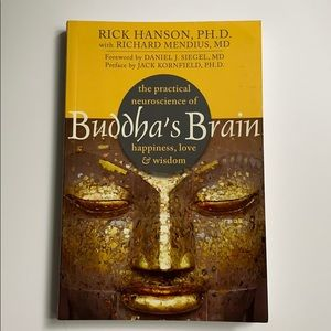 Buddha's Brain by Rick Hanson, PhD.